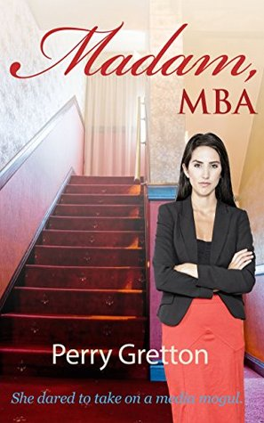 Madam, MBA Perry Gretton