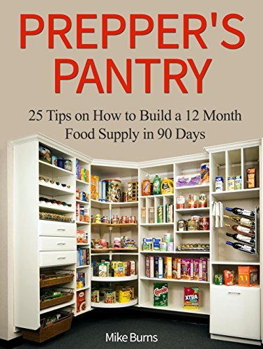 Preppers Pantry: 25 Tips on How to Build a 12 Month Food Supply in 90 Days (Preppers Pantry, Preppers Pantry books, Urban Survival Pantry)  by  Virginia Tran