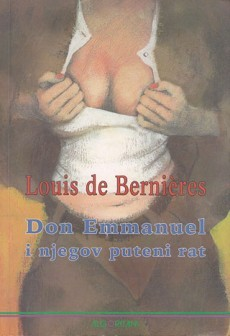 Don Emmanuel i njegov puteni rat  by  Louis de Bernières
