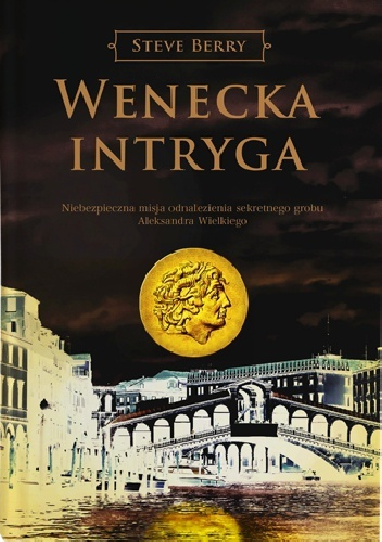Wenecka intryga (Cotton Malone, #3)  by  Steve Berry