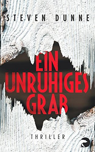 Ein unruhiges Grab: Thriller (DI Damen Brook 2)  by  Steven Dunne