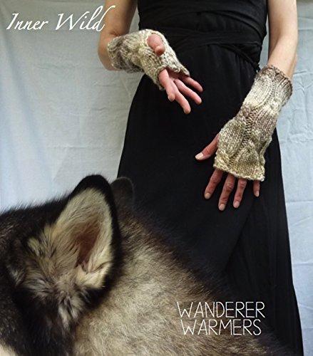 Inner Wild Wanderer Warmers: beautiful cable fingerless gloves easy knit pattern  by  Inner Wild