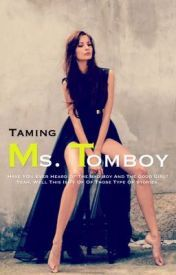 Taming ms tomboy  by  blossom_jocy