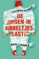 De jongen in bubbeltjesplastic  by  Phil Earle