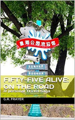 Fifty-Five Alive and On the Road  by  Georgiana Frayer-Luna