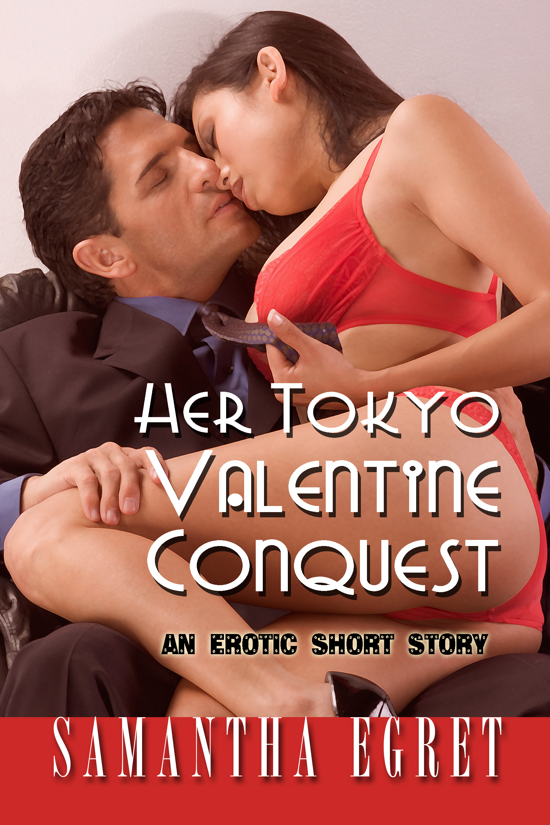 Her Tokyo Valentine Conquest: An Erotic Short Story Samantha Egret