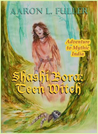 Shashi Bora Teen Witch Aaron L. Fuller
