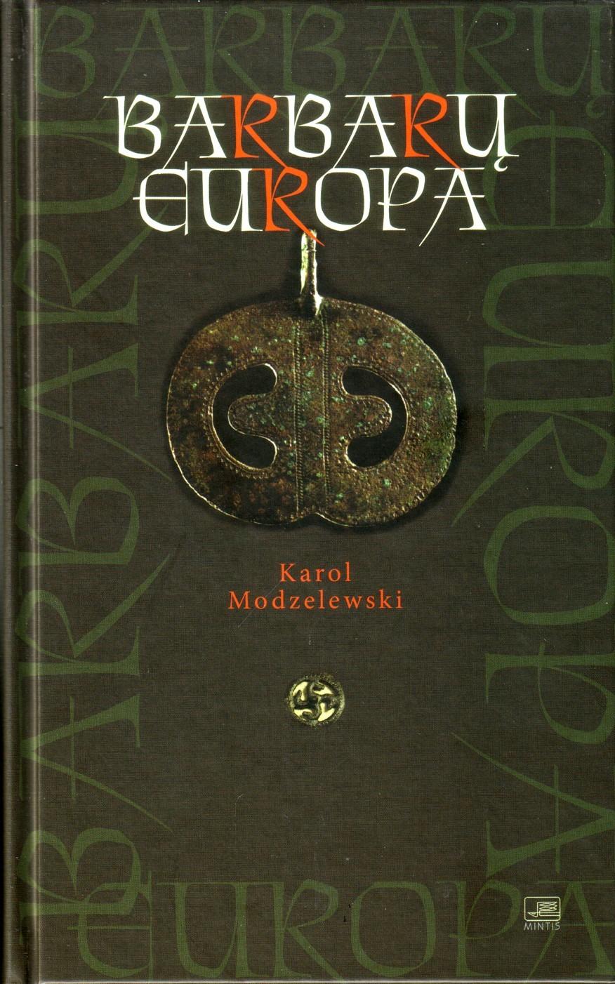 Barbarų Europa  by  Karol Modzelewski