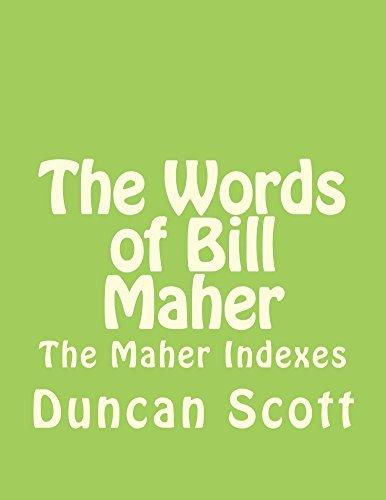 The Words of Bill Maher Duncan Scott