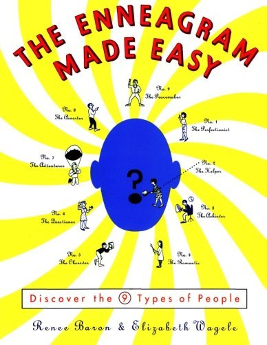 The Enneagram Made Easy: Discover the 9 Types of People Renee Baron