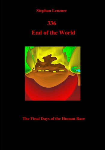 336 End of the World  by  Stephan Lenzner