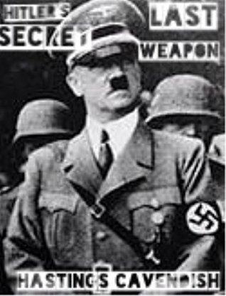 Hitlers Last Secret Weapon Hastings Cavendish