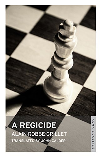 A Regicide Alain Robbe-Grillet