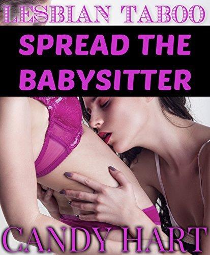 LESBIAN TABOO: SPREAD THE BABYSITTER Candy Hart