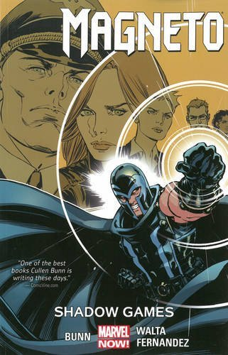 Magneto, Vol. 3: Shadow Games Cullen Bunn