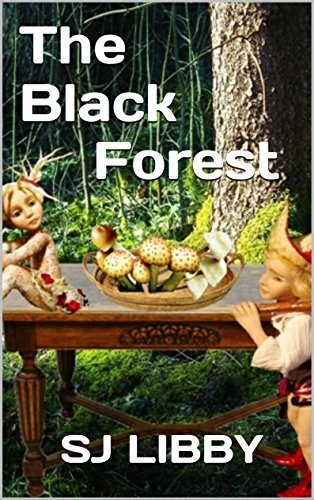 The Black Forest  by  SJ LIBBY