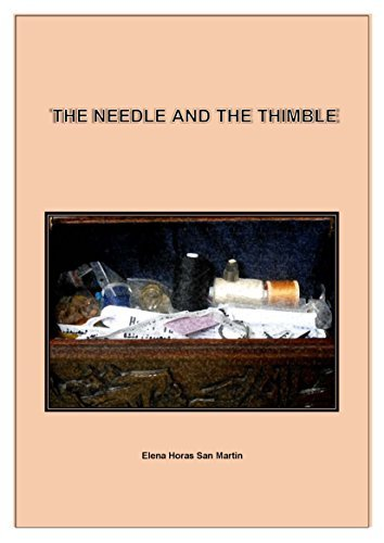 The Needle And The Thimble Elena  Horas San Martin