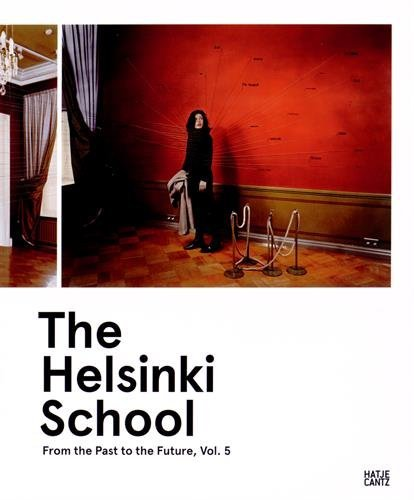 The Helsinki School: From the Past to the Future  by  Alistair Hicks
