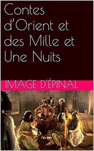 Contes dOrient et des Mille et Une Nuits  by  Image dÉpinal