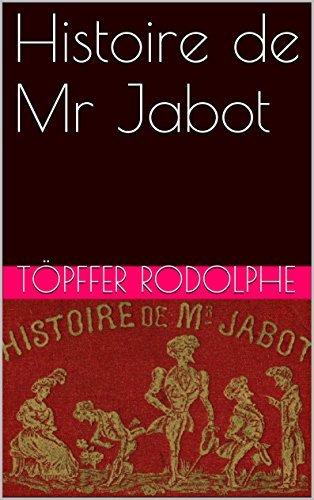 Histoire de Mr Jabot  by  Töpffer Rodolphe