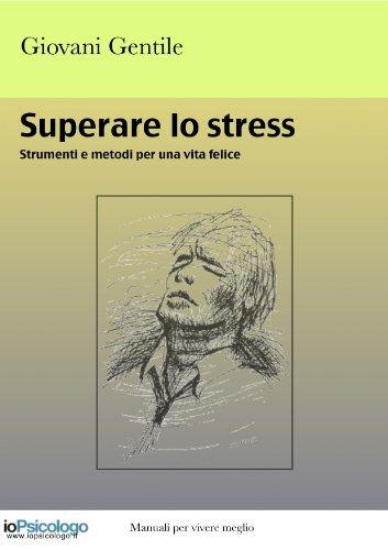 Superare lo Stress  by  Giovanni Gentile