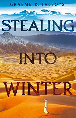 Stealing Into Winter (Shadow in the Storm, Book 1) Graeme K. Talboys