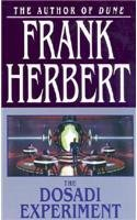 The Dosadi Experiment (ConSentiency Universe, #2)  by  Frank Herbert