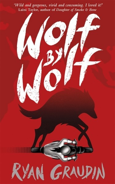Wolf By Wolf (Wolf By Wolf, #1) Ryan Graudin