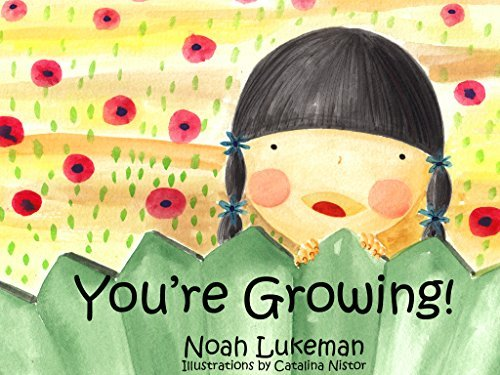 Youre Growing!  by  Noah Lukeman