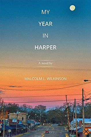 My Year in Harper: A novel  by  by Malcolm L. Wilkinson
