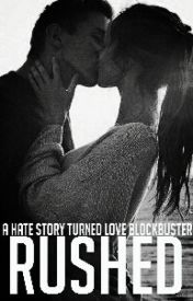 Rushed (Hate at first flight, Book 1) ehl_kayy_writes