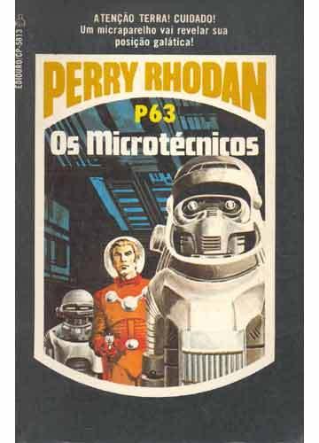 Os Microtécnicos  (Perry Rhodan, Atlan e Árcon, #63) Clark Darlton