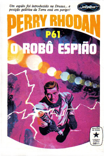 O Robô Espião  (Perry Rhodan, Atlan e Árcon, #61)  by  Clark Darlton