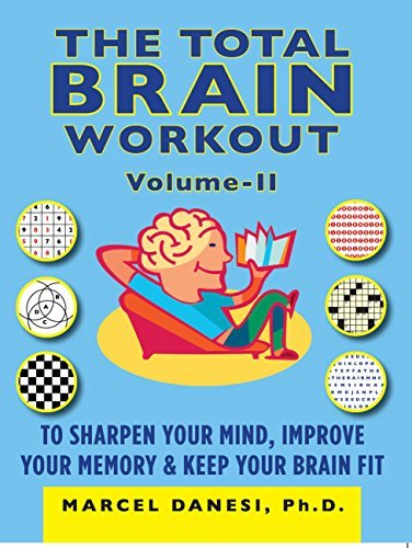 Total Brain Workout II (Harlequin Non Fiction)  by  Marcel Danesi
