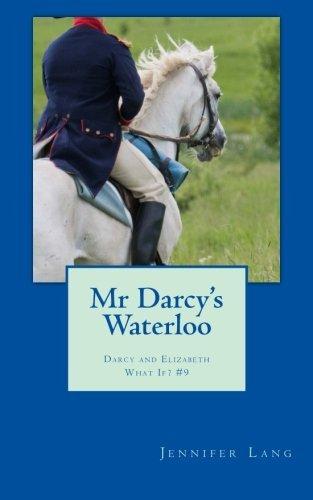 Mr Darcys Waterloo  by  Jennifer Lang