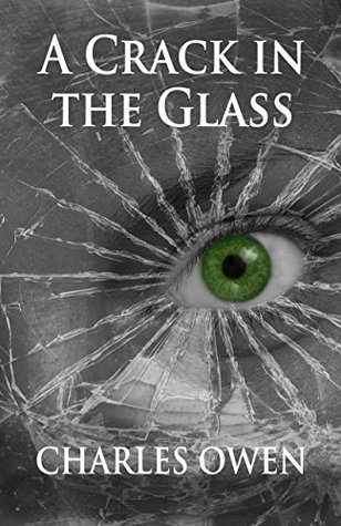A Crack in the Glass (Telling Tales Book 1) Charles Owen