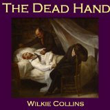A Dead Hand  by  Wilkie Collins