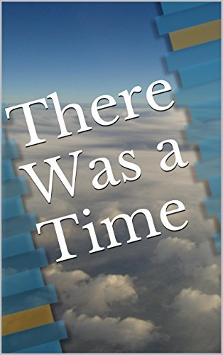 There Was a Time  by  L. Scholpp