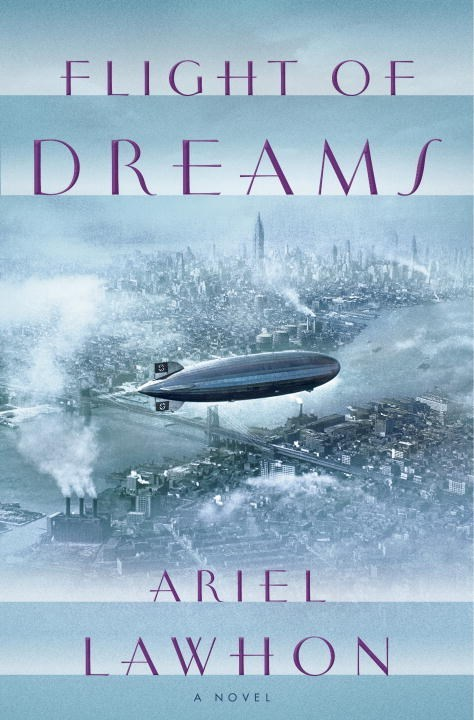 Flight of Dreams Ariel Lawhon