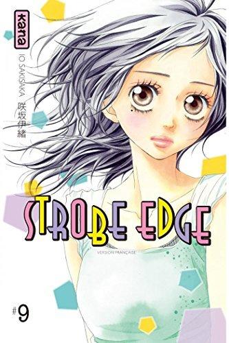 Strobe Edge - Tome 9 Io Sakisaka
