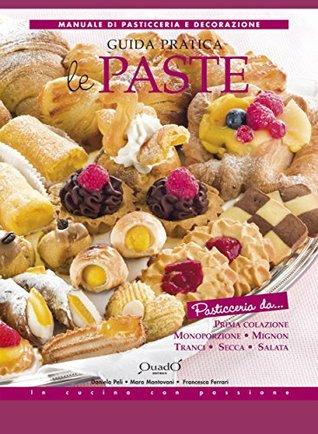 Le Paste - Guida Pratica Francesca Ferrari