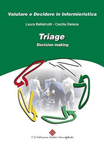 Triage: Decision making  by  Cecilia Deiana