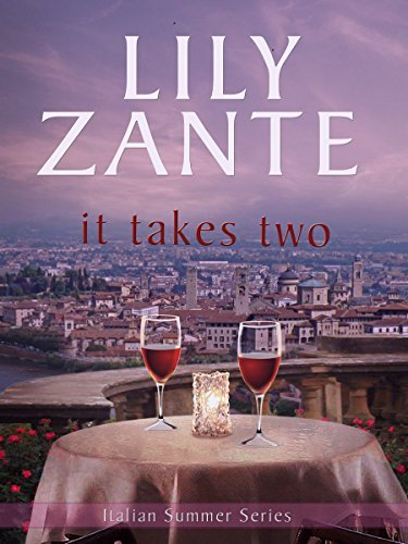 It Takes Two (Italian Summer Book 1) Lily Zante