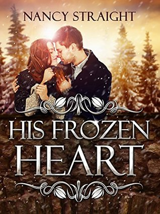His Frozen Heart (Brewer Brothers #1) Nancy Straight