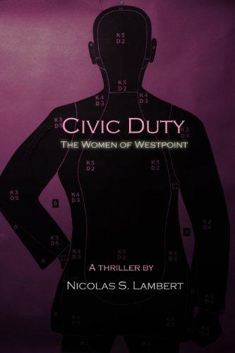 Civic Duty: The Women of West Point Nicolas S. Lambert
