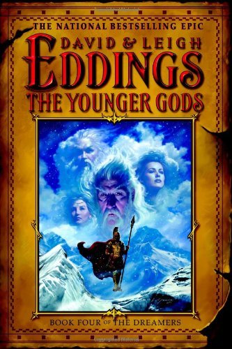 The Younger Gods (The Dreamers #4) David Eddings