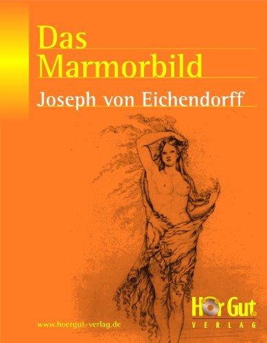 Das Marmorbild - Joseph von Eichendorff - kommentiert  by  Joseph von Eichendorff