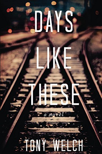 Days Like These  by  Anthony Welch