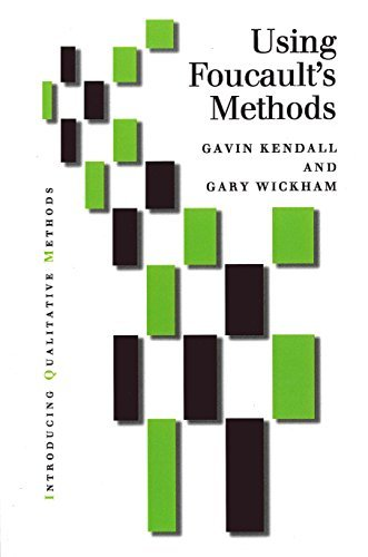Using Foucaults Methods (Introducing Qualitative Methods series)  by  Gavin Kendall
