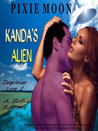 Kandas Alien (Dagrinian Love, #2) Pixie Moon